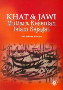 SENI KHAT & JAWI Mutiara Kesenian Islam Sejagat